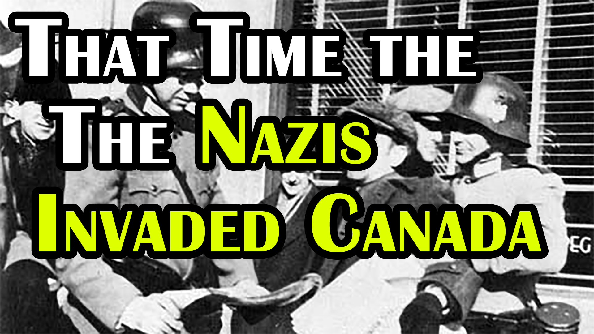 That Time a Canadian City Pretended to be Invaded by Nazis