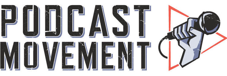 Podcast Movement Announces Second Round Of Speakers For 2021 Event