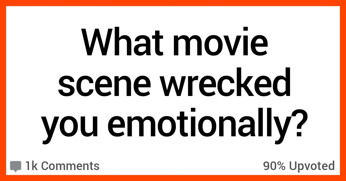 11 People Share the Movie Scenes That Are Emotional Gut-Punches