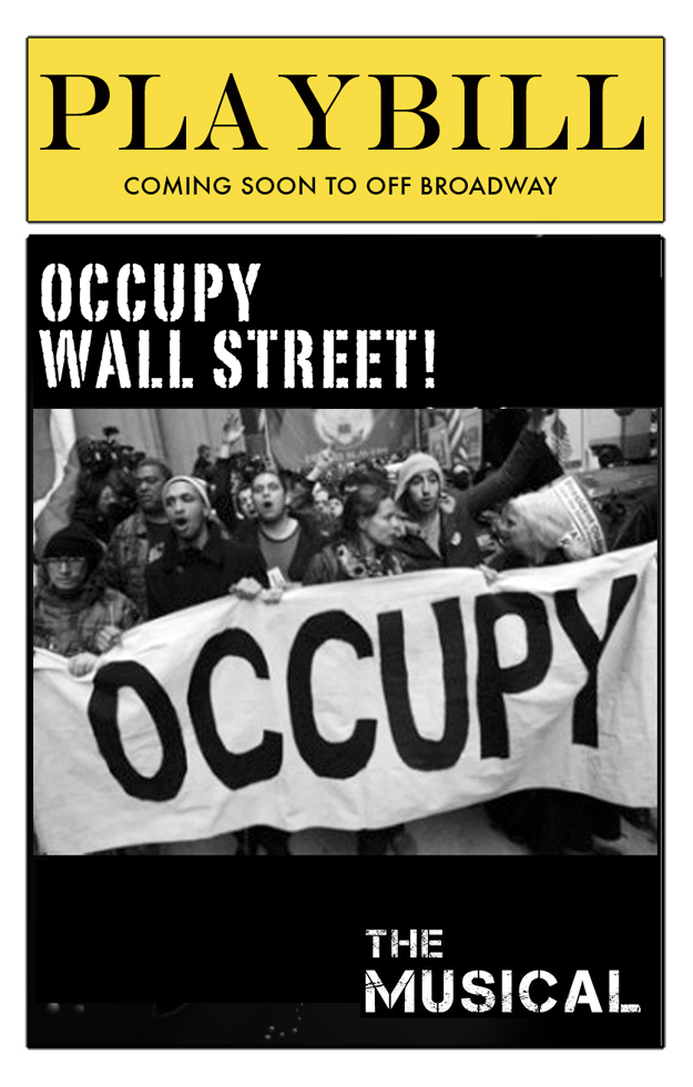Occupy Wall Street! The Musical