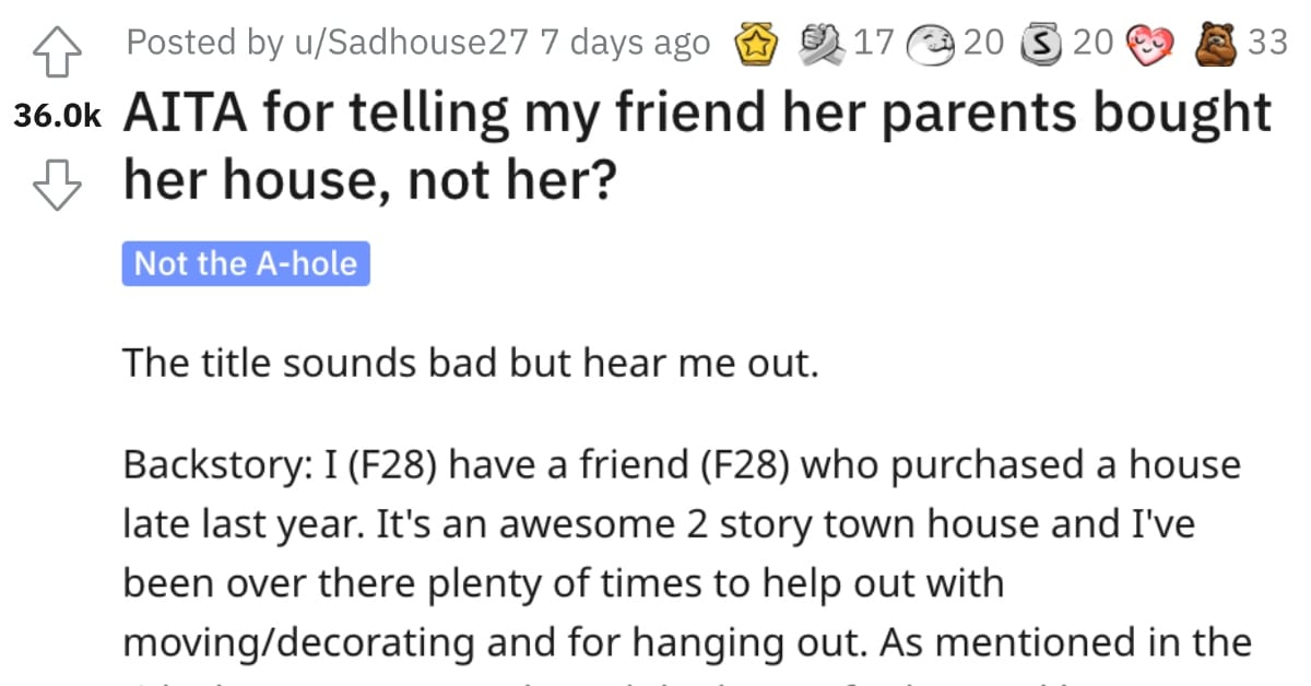 Woman Asks If She's Wrong for Calling Out Her Friend for Not Buying Her House