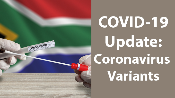 South Africa Study Shows Power of Genomic Surveillance Amid COVID-19 Pandemic