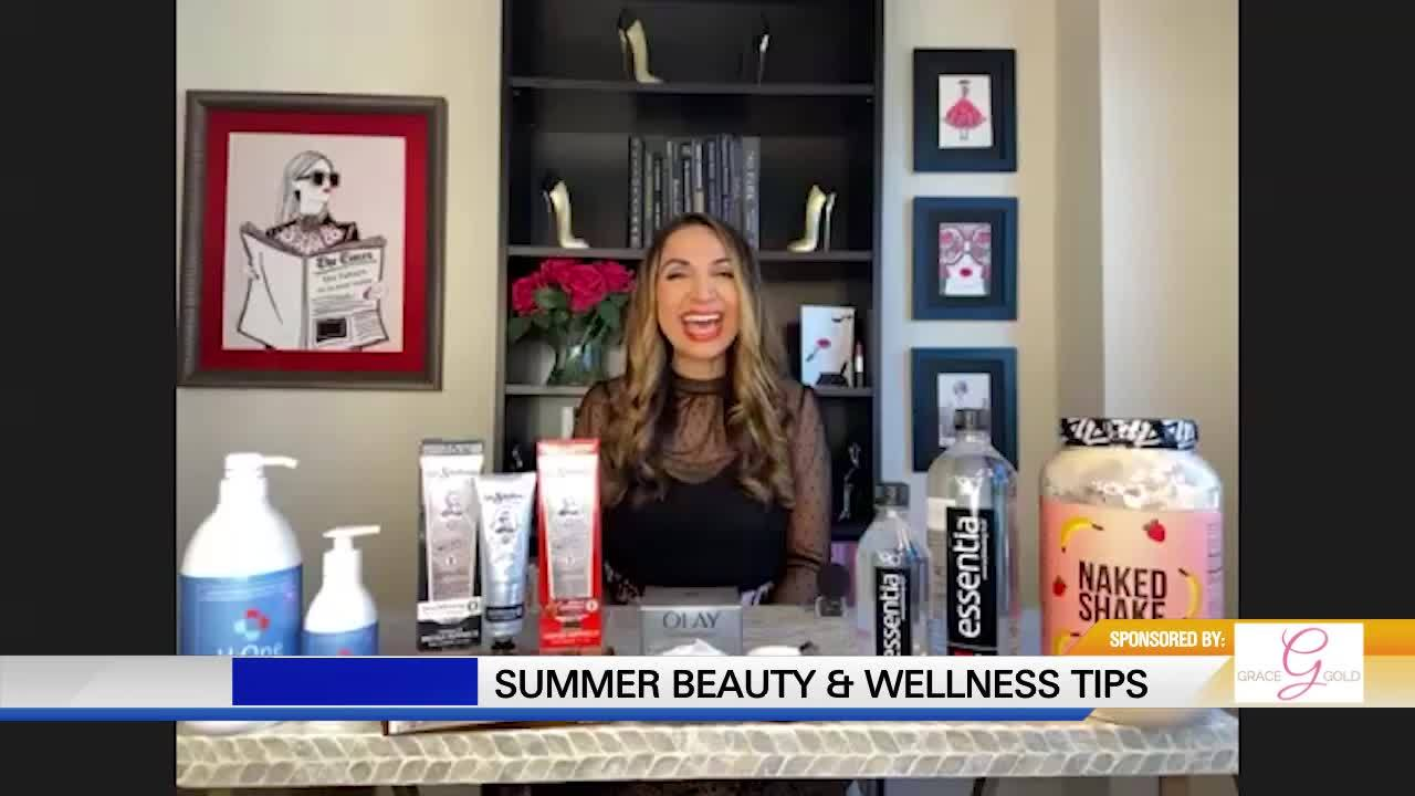 Summer Beauty & Wellness Tips with Grace Gold