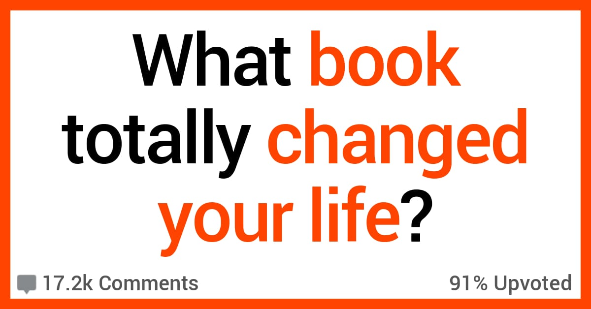People Shared the Books That Changed Their Lives
