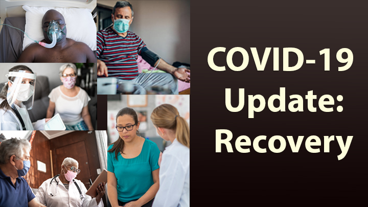 Study Highlights Need for Continued Care of COVID-19 Survivors