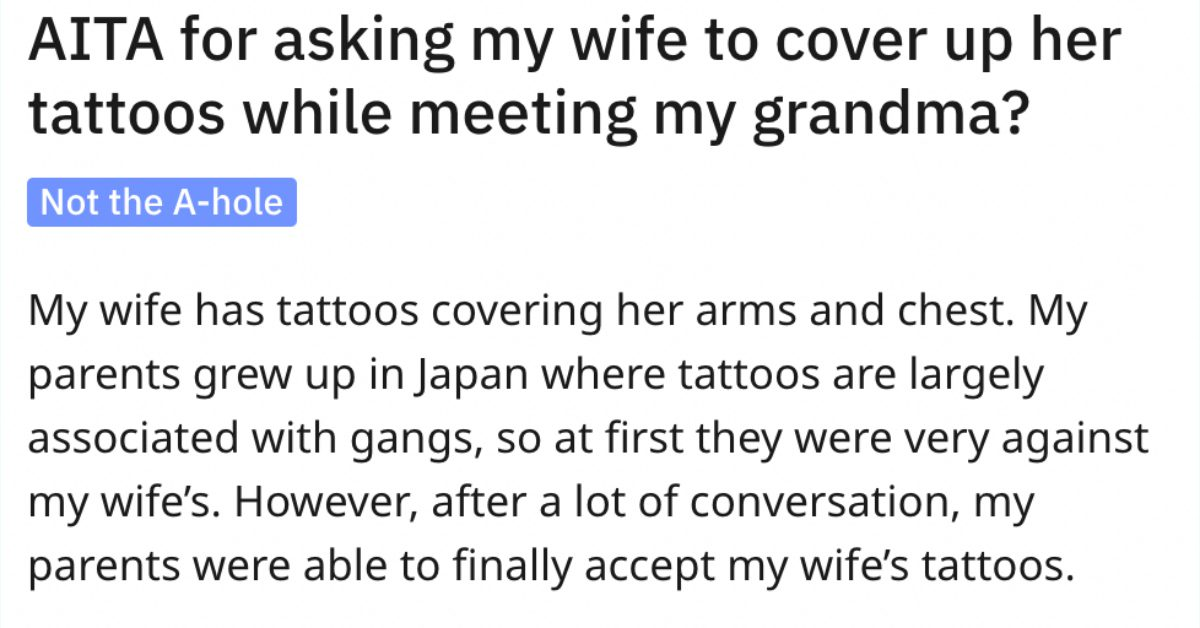 Should This Guy's Wife Cover Up Her Tattoos to Spare Grandma the Shock?