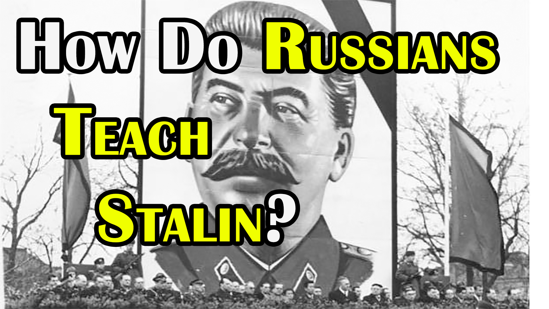 How is Stalin Taught in Russia?