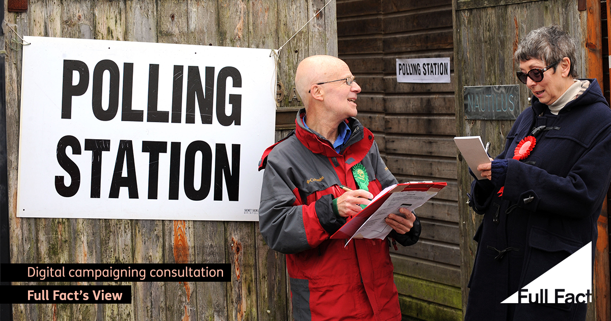 Full Fact welcomes consultation to update our outdated election laws