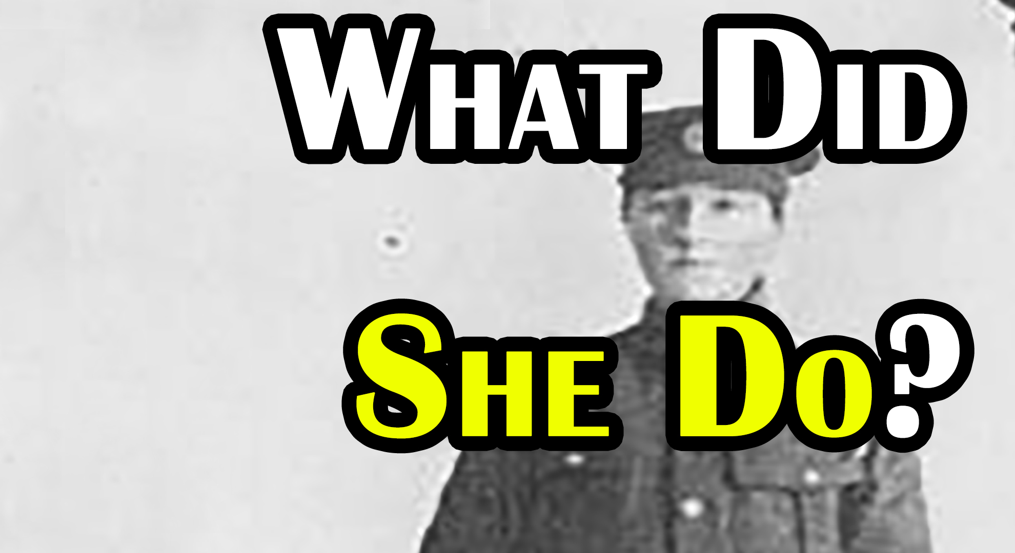 The Badassary of Dorothy Lawrence