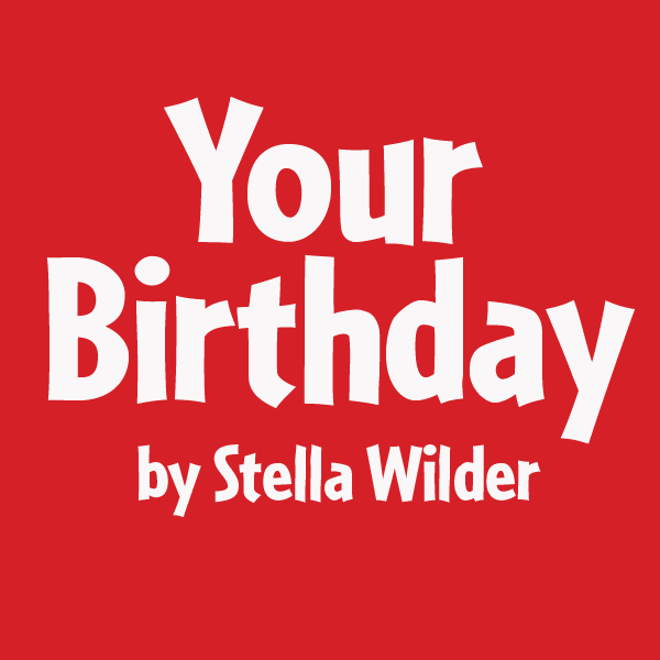Your Birthday For April 13, 2021