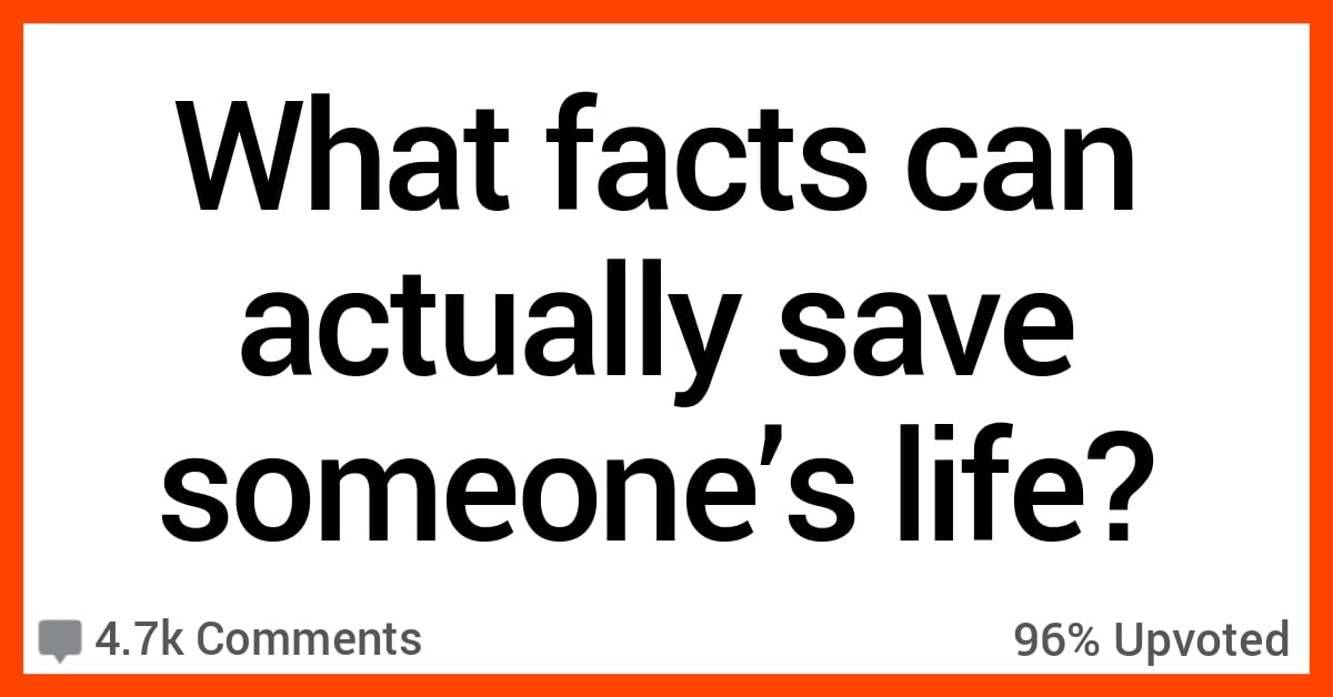 People Shared Facts That Might Just Save Someone's Life