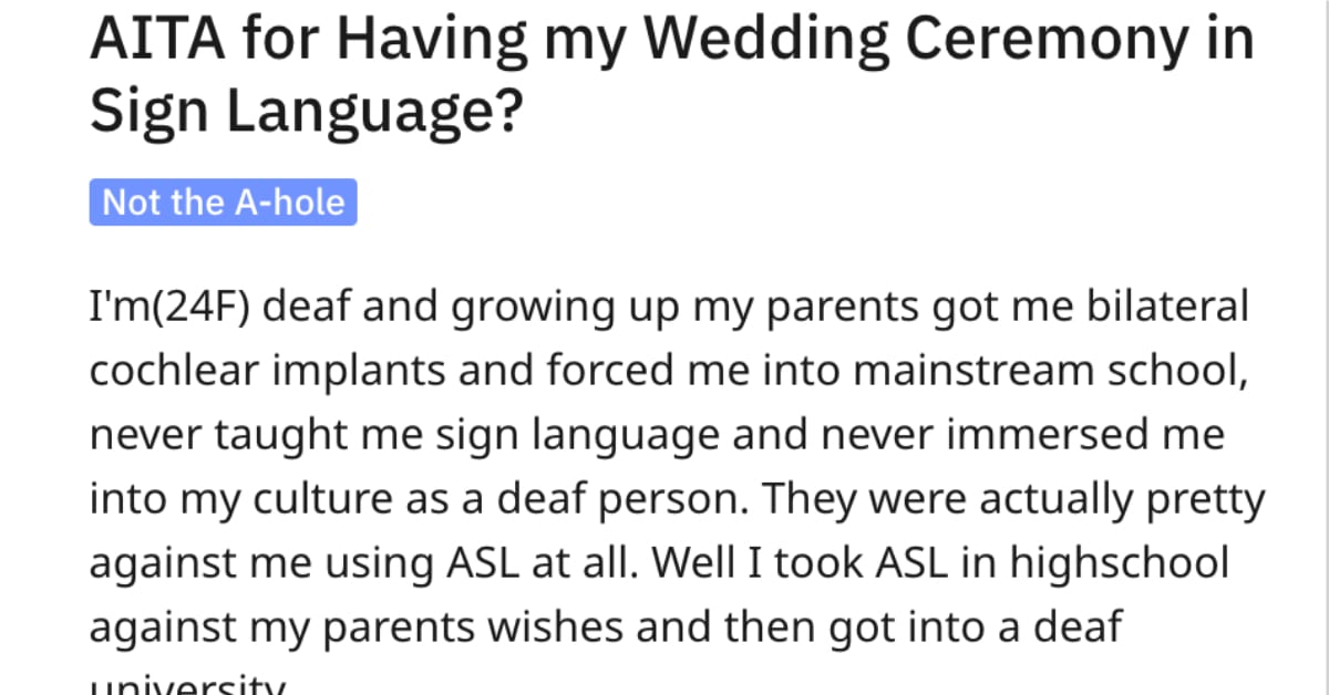 This Deaf Woman's Family Made Her Feel Badly for Holding Her Wedding in Sign Language. Was She Wrong?