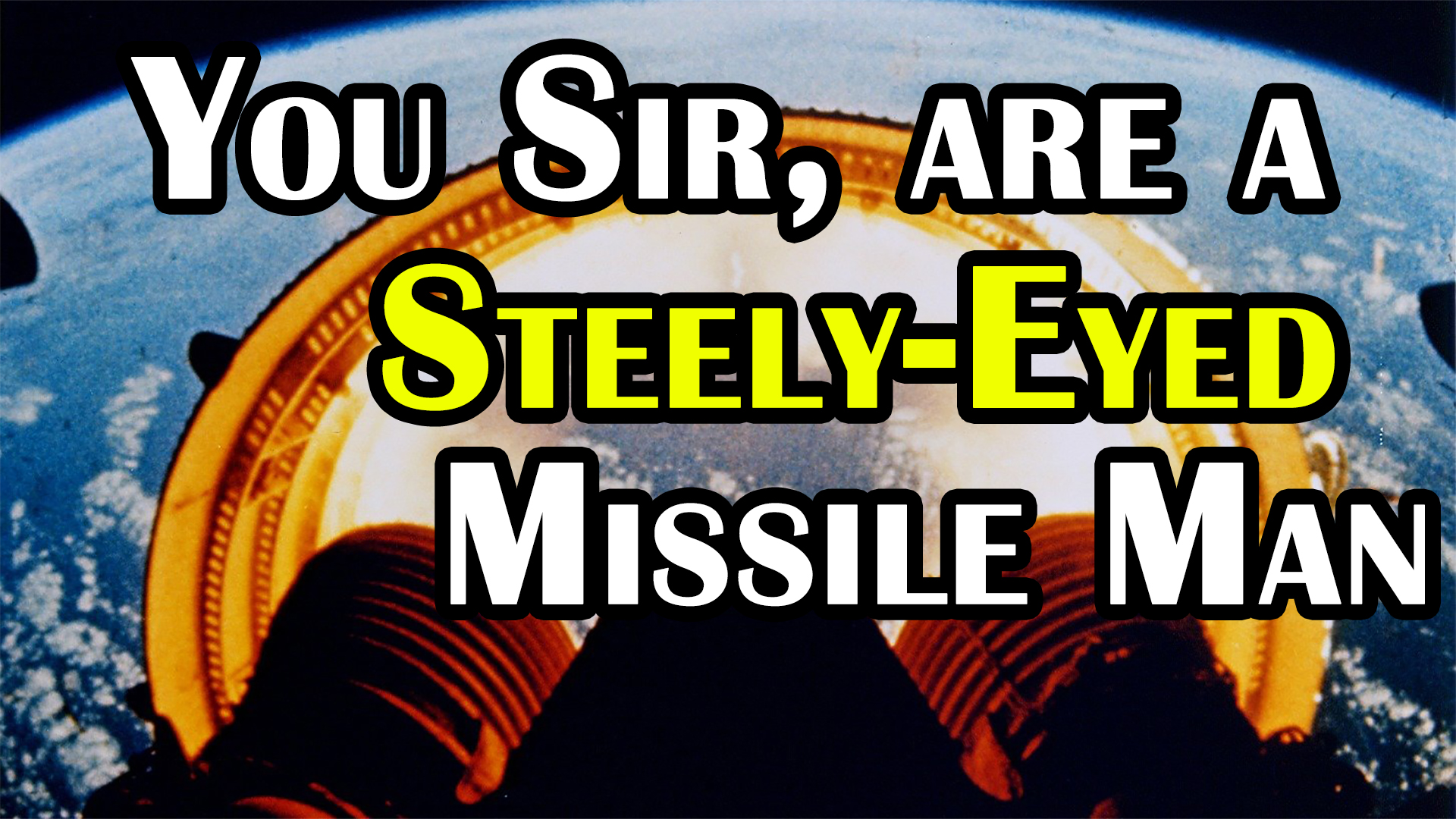 Where Did the NASA Expression Steely-Eyed Missile Man Come From?
