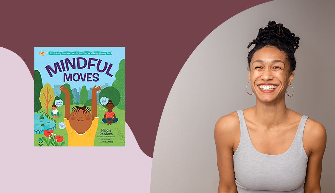 Nicole Cardoza's New Book Teaches 'Mindful Moves' for Kids To Use Every Day