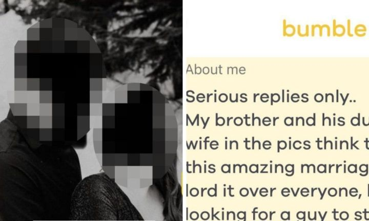 Woman sets up Bumble profile to find a 'homewrecker' to ruin brother's marriage