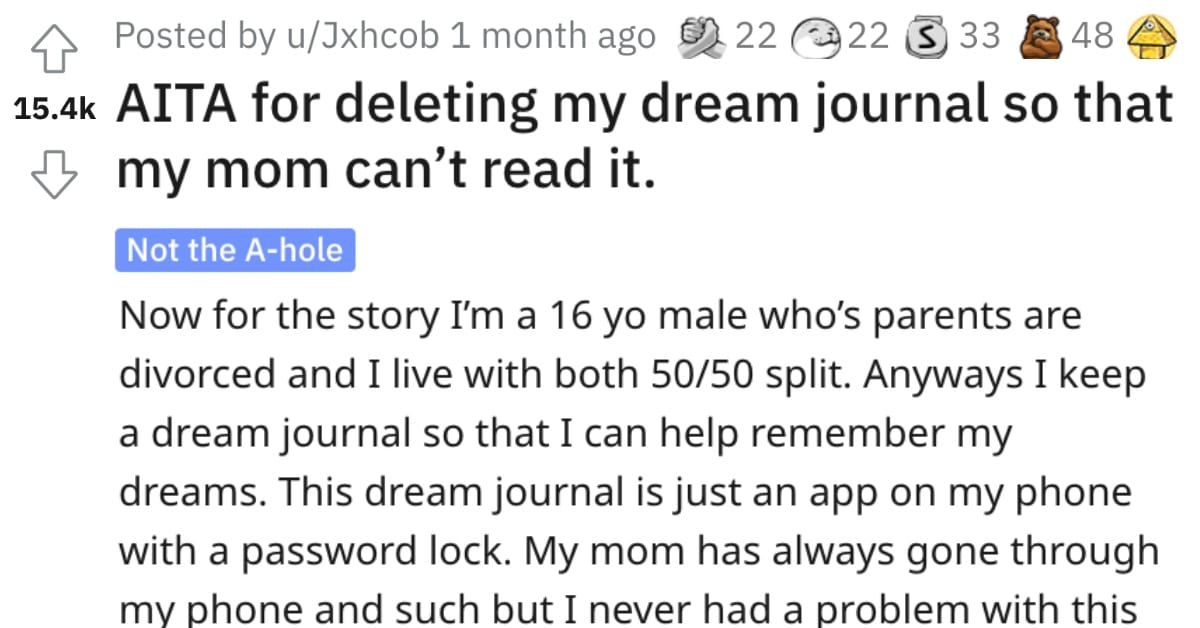 A Teenager Deleted His Dream Journal So His Mom Couldn't Read It. Was He Wrong?