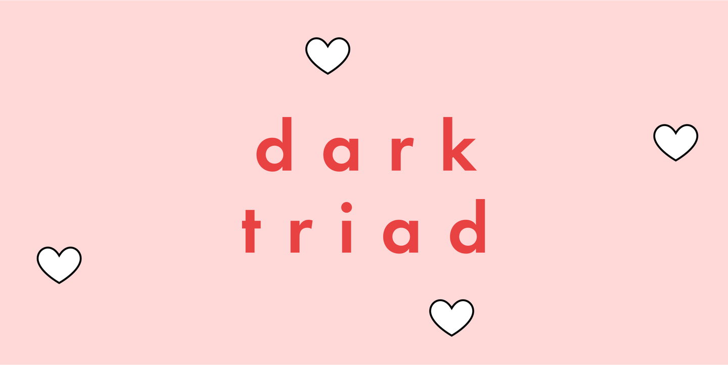 Experts explain the threat of those with 'Dark Triad' personalities in relationships