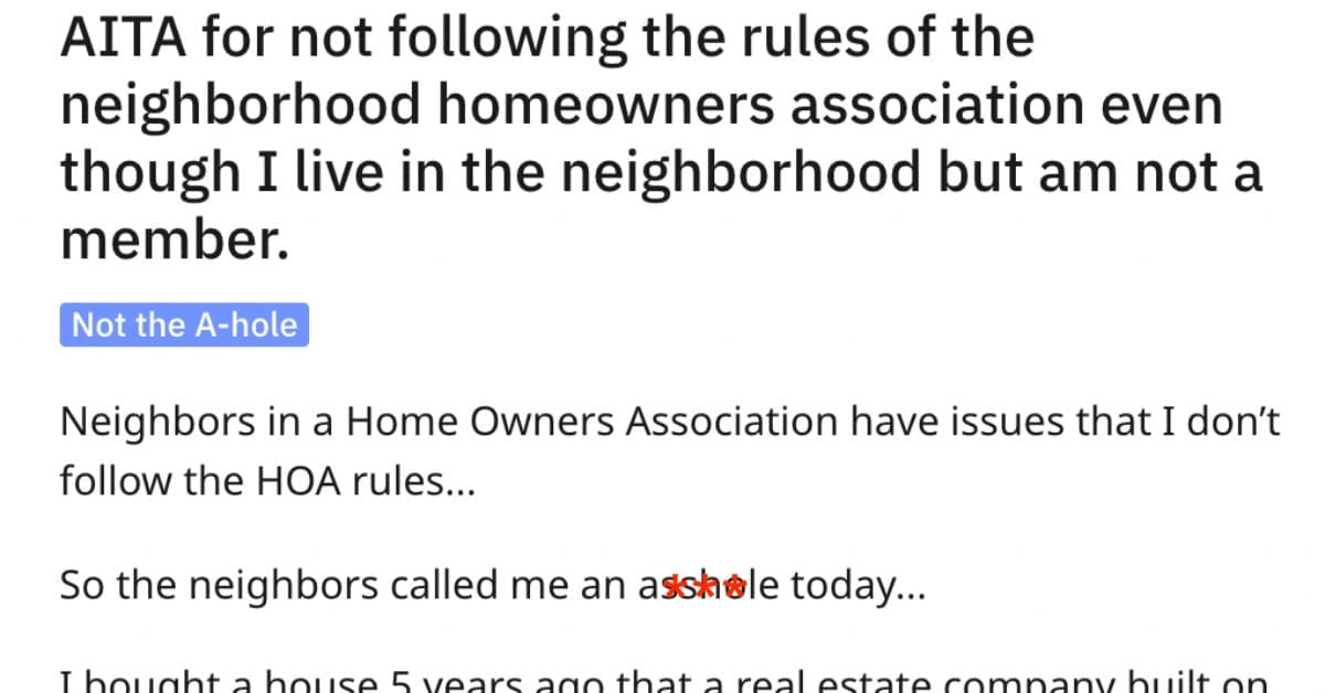 Guy Asks if It Was Wrong to Go Against Stated HOA Neighborhood Rules? The Internet Responds