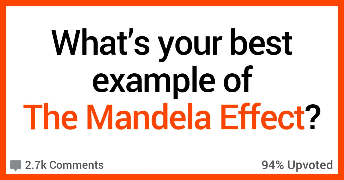 """People Discuss the Best Examples They've Seen of """"The Mandela Effect"""""""