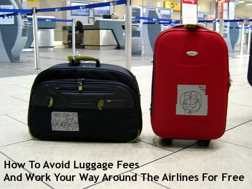 How To Avoid Luggage Fees And Work Your Way Around The Airlines For Free