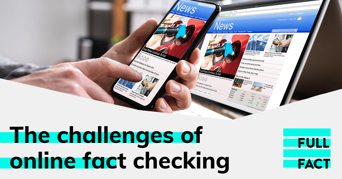 The challenges of online fact checking: how technology can (and can't) help