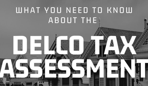 Everything you need to know about the Delaware County PA Reassessment