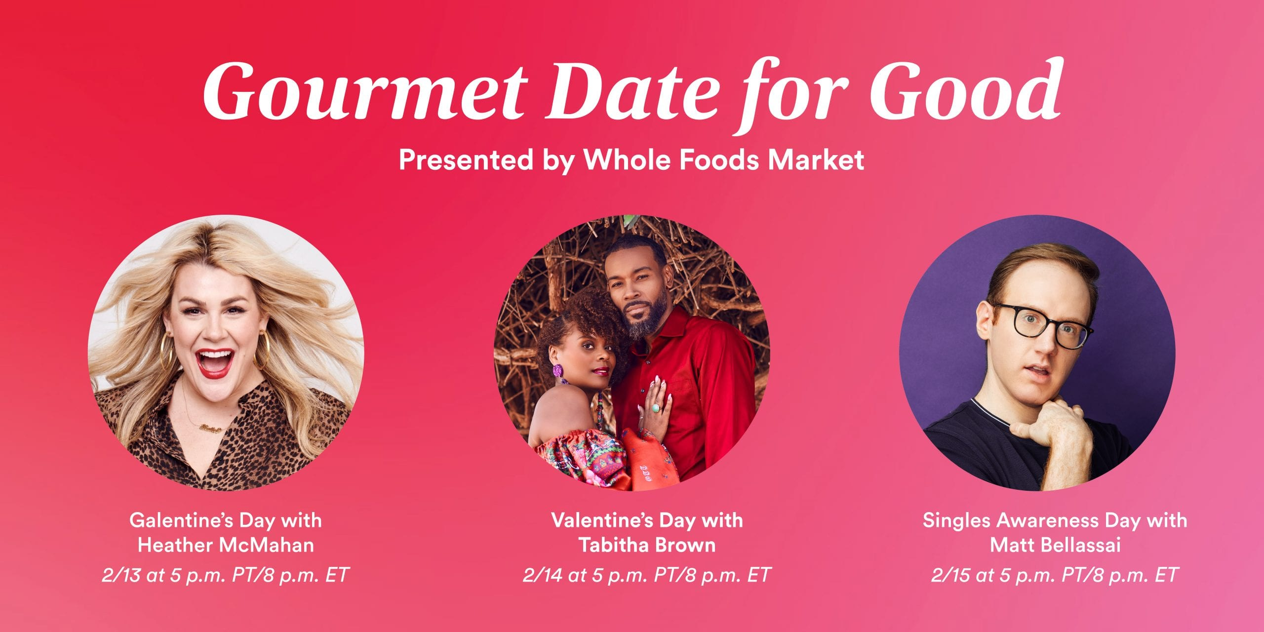 Whole Foods Market celebrates Valentine's Day weekend with 'Gourmet Date for Good' live virtual cooking experiences