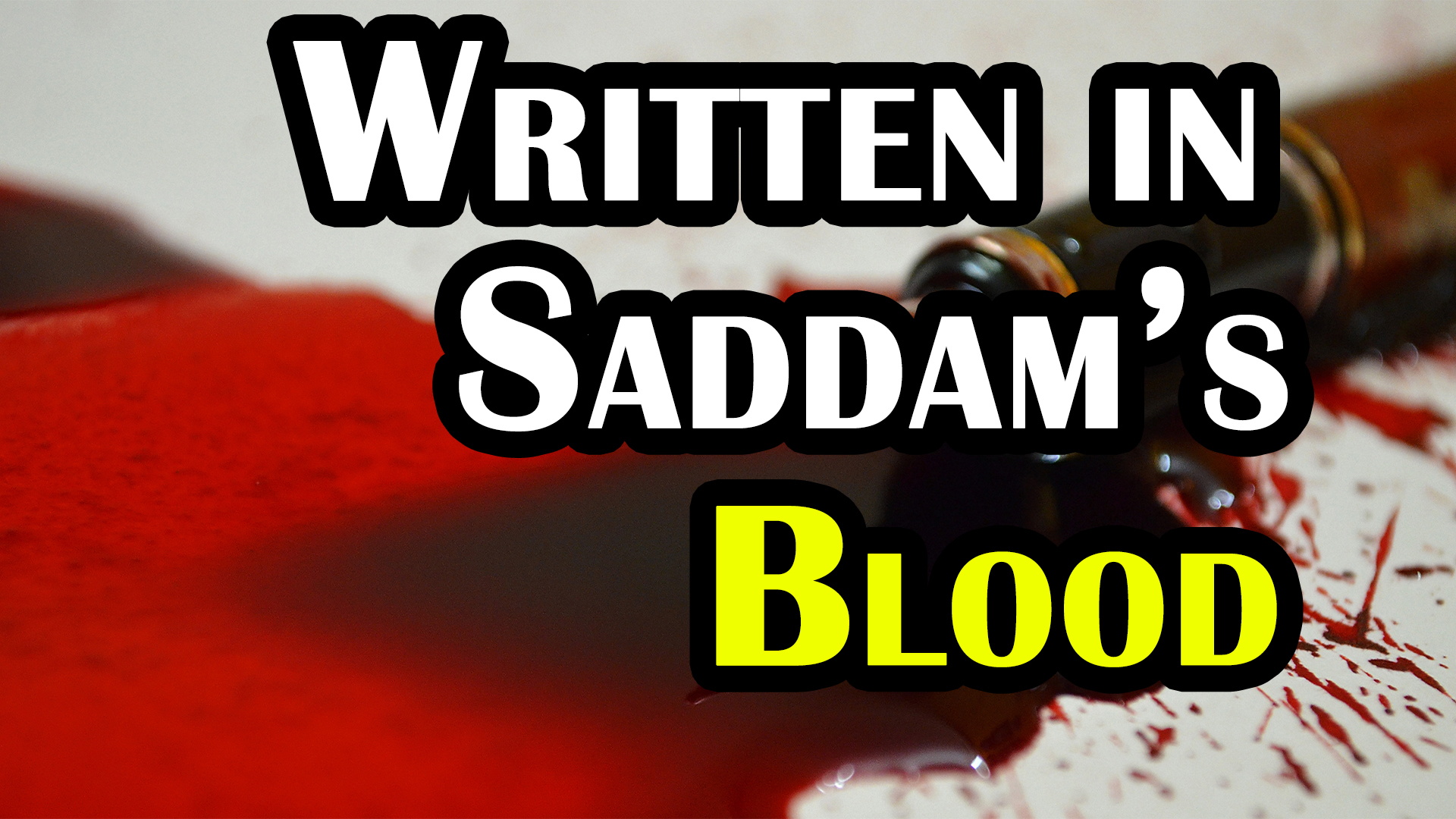 The Forbidden Book Written in the Blood of Saddam Hussein